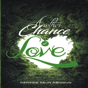 Another Chance at LOVE - Kehinde Seun Abiodun